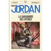 Nick Jordan - La Sarabande Des Hy�nes de Fernez, Andr�