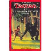 Tarzan Et Le Puits Aux Esclaves - Les Qu�tes Sans Fin - Tome 15 de douglas niles