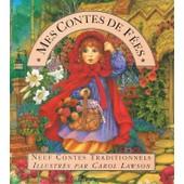 Mes Contes De F�es - Neuf Contes Traditionnels de Collectif