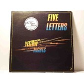 Yellow Nights - Five Letters