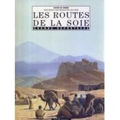 Les Routes De La Soie de Sylvie Girardet
