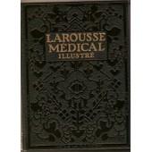 Larousse Medical Illustre. 1924 de LAROUSSE MEDICAL ILLUSTRE.