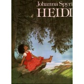 Histoire Pour Les Enfants Et Ceux Qui Les Aiment : Heidi - Illustrations Gerda Muller, Adaptation R�sie Pouyanne de johanna spyri