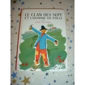 Le Clan Des Sept Et L'homme De Paille - Illustrations De Aslan de BLYTON ENID