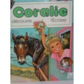 Coralie D�couvre L'�cosse N� 20 de myriam mommaerts