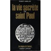 Vie Secrete De Saint Paul de Robert Ambelain