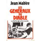 Les G�n�raux Du Diable : La Waffen Ss En Normandie de jean mabire