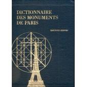 Dictionnaire Des Monuments De Paris Dictionnaire Des Monuments De Paris de Collectif Sous La Direction De Jean Colson