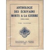 Anthologie Des Ecrivains Morts � La Guerre 1914 - 1918. En 5 Tomes de Association Des Ecrivains Combattants