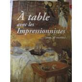 A Table Avec Les Impressionnistes de Hackforth-Jones Jocelyn