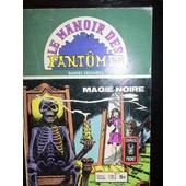 Le Manoir Des Fantomes N� 11 : Magie Noire