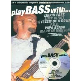 Play bass with Linkin Park, Limp Bizkit ...(+ 1 CD) - guitare basse