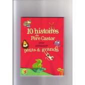 10 Histoires Du P�re Castor Pour Amuser Petits & Grands de nadine brun-cosme