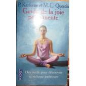 Le Guide De La Joie Permanente - Comment Atteindre L'extase Et L'harmonie de Philippe Kerforne
