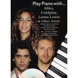Play piano with Mika, Coldplay, Leona Lewis ...(+ 1 cd) - chant + piano + accords