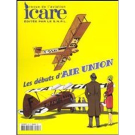 Icare N� 203 Neuf - Les Debuts D'air Union N� 203 : Les Debuts D'air Union
