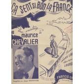Maurice Chevalier - Ca Sent Si Bon La France - Piano Et Chant - 1942