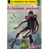 La Patrouille Des Castors N�8 : Le Hameau Englouti de Mitacq