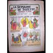 Semaine De Suzette - 19 Avril- 1934 - N� 20 : La Plus Grande Pierre Pr�cieuse- B�cassine Prend Des Pensionnaires (Le D�sespoir De Loulotte)