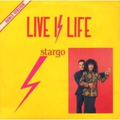 Live Is Life (1ere Version) - Stargo