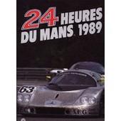 24 Heures Du Mans 1989 de christian moity