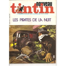 Nouveau Tintin - N� 73 Les Pirates De La Nuit