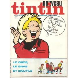 Nouveau Tintin N� 71 : Le Gros Le Gras Et L Inutile