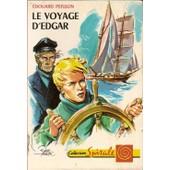Le Voyage D'edgar - Illustrations De Raoul Auger de �douard peisson