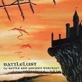 Of Battle And Ancient Warcraft - Battlelust