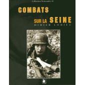 Combats Sur La Seine de Didier Lodieu