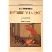 Histoire De La Rage - Cave Canem de Th�odorid�s, Jean