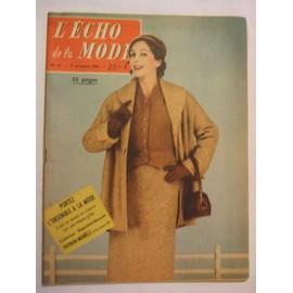 L'�cho De La Mode Du 9 Octobre 1955 N� 41 : Les Petits Secrets De Mon Tapissier.Vu De Nancy A Bordeaux