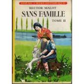 Sans Famille - Tome 2 de hector malot