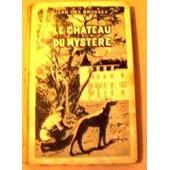 Le Ch�teau Du Myst�re de Brosses, Jean Des