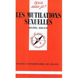 Les Mutilations Sexuelles - Michel Erlich