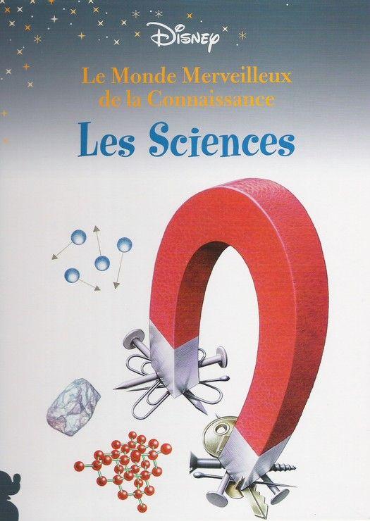 Les sciences (Le monde merveilleux de la connaissance)