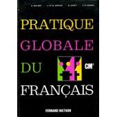 Pratique Globale Du Fran�ais Cm2 de Galizot Artoux R
