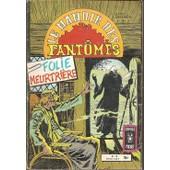 Le Manoir Des Fant�mes N� 18 :