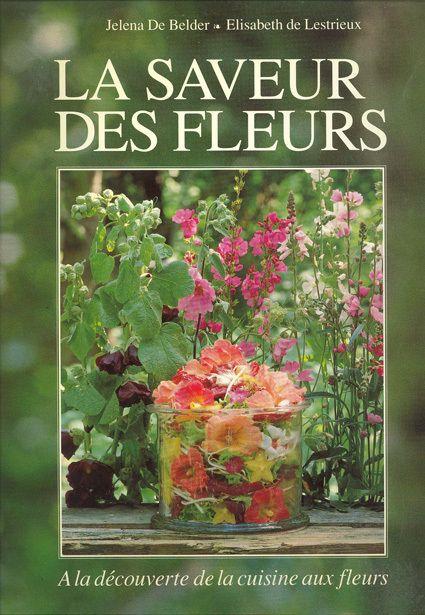 La saveur des fleurs - À la découverte de la cuisine aux fleurs