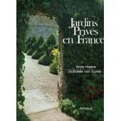 Jardins Priv�s En France de Gabrielle Van Zuylen