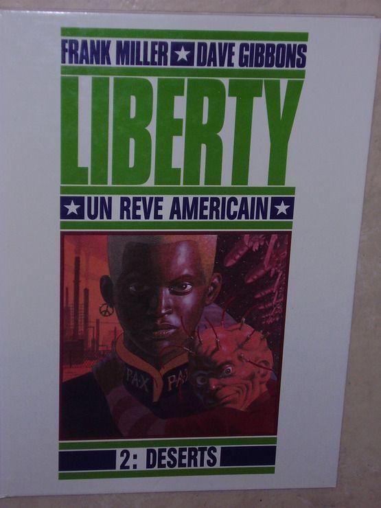 Liberty, un rêve américain, tome 2 - Déserts