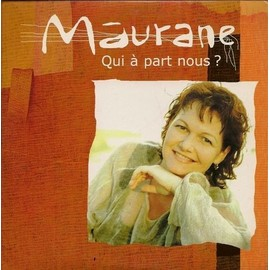 Maurane - qui a part nous ?