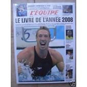 L'equipe - Livre De L'ann�e 2008 de pascal gr�goire