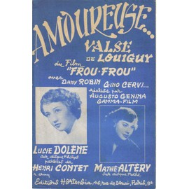 "Amoureuse, valse du film ""Frou-Frou"""
