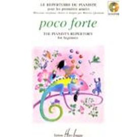 Poco Forte par béatrice Quoniam (le répertoire du pianiste)