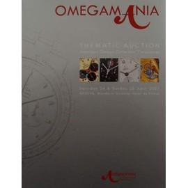 Omegamania - Thematic Auction - Important Omega Collectors' Timepieces, 14/04/2007-15/04/2007