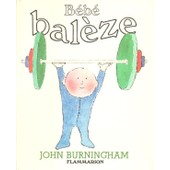 B�b� Bal�ze de John Burningham