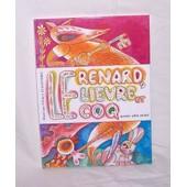 Le Renard, Le Li�vre Et Le Coq - Conte Populaire Russe de Vitaly Statzynsky