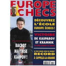 Europe Echecs N� 488 : D�couvrez L'�cole Europe �checs