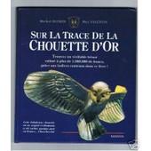 Sur La Trace De La Chouette D'or de VALENTIN, Max